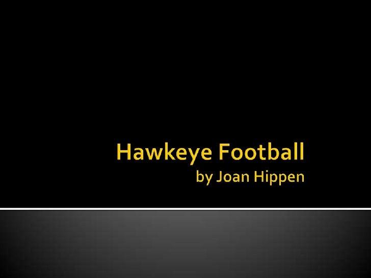 Hawkeye Footballby Joan Hippen<br />