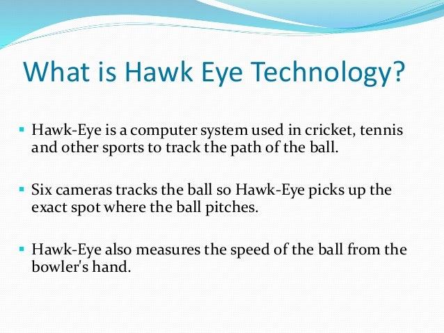 Hawk Eye Technology By Rko
