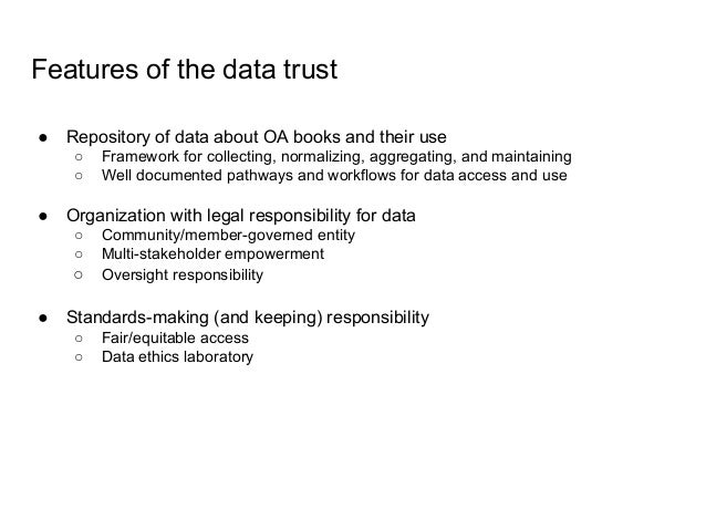 A sneak peek at recommendations for next steps 1. Define the governance and architecture for the data trust and articulate...