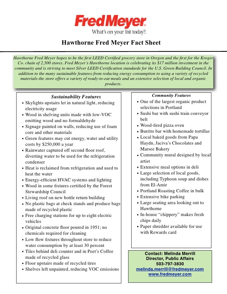 Hawthorne Fred Meyer Fact Sheet  Hawthorne Fred Meyer hopes to be the first LEED Certified grocery store in Oregon and the fi...