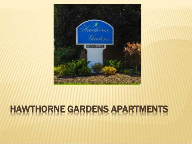 HAWTHORNE GARDENS APARTMENTS