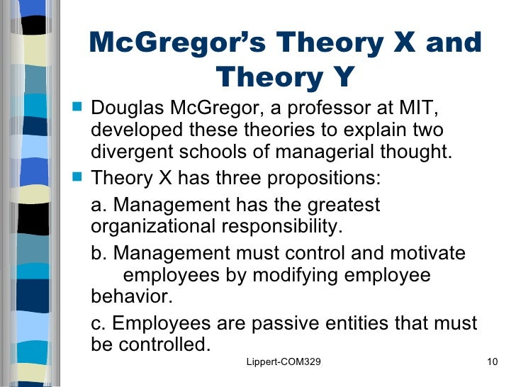 the mit professor douglas mcgregors concepts about managerial behavior Professor daft served as associate dean, produced for-profit theatrical produc-   have included the most recent management concepts and research and have  shown  tional behavior, providing grounding in understanding people in   douglas mcgregor (1906–1964) had become frustrated with the early simplis.