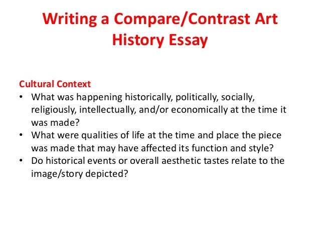 cultural context comparative essay Sample essay advanced english module a elective one: exploring connections   of the values and contemporary issues of jane austen's cultural context   advanced english module a: comparative study - julius caesar.