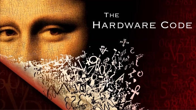 The Hardware Code