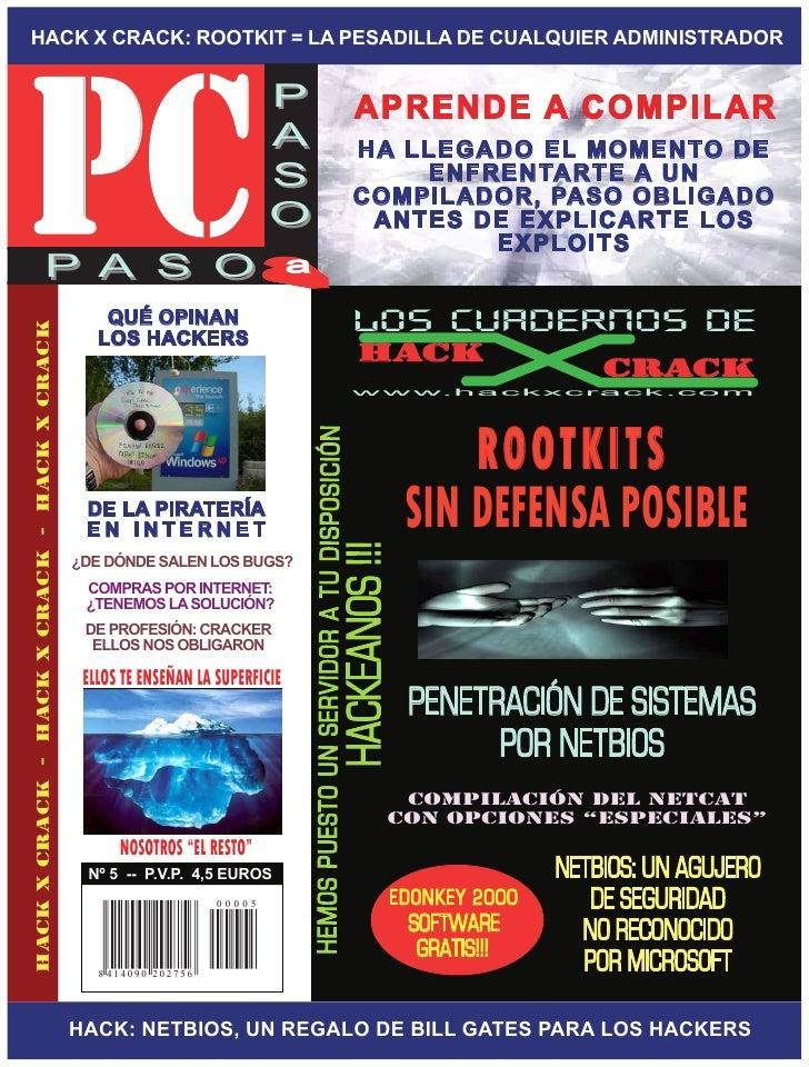 PC HACK X CRACK: ROOTKIT = LA PESADILLA DE CUALQUIER ADMINISTRADOR                                                        ...