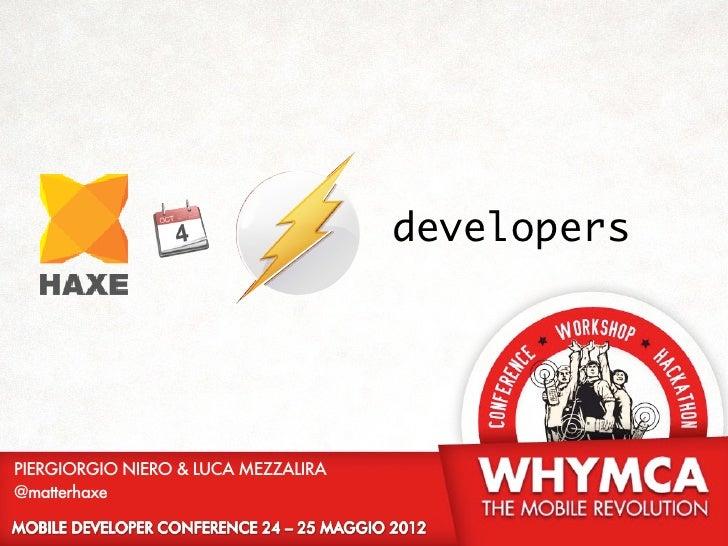 developersPIERGIORGIO NIERO & LUCA MEZZALIRA@matterhaxe
