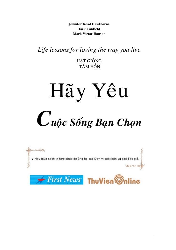 Hay yeu-cuoc-song-ban-chon