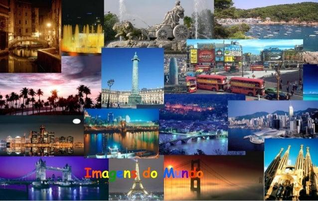 Imagens do Mundo