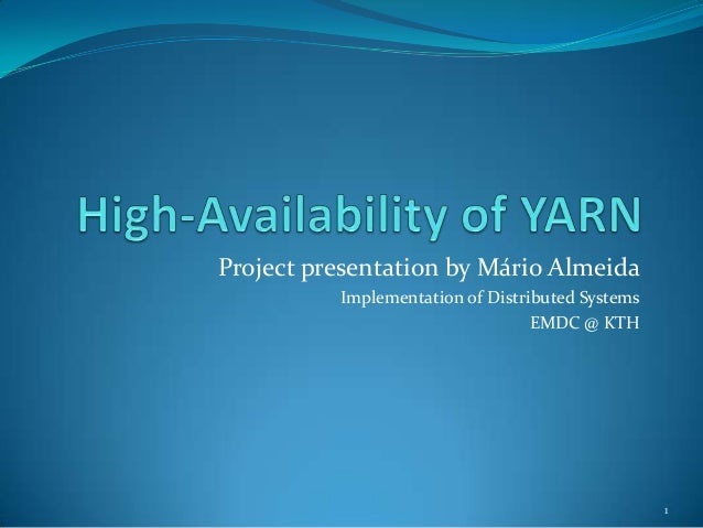 Project presentation by Mário Almeida          Implementation of Distributed Systems                                  EMDC...