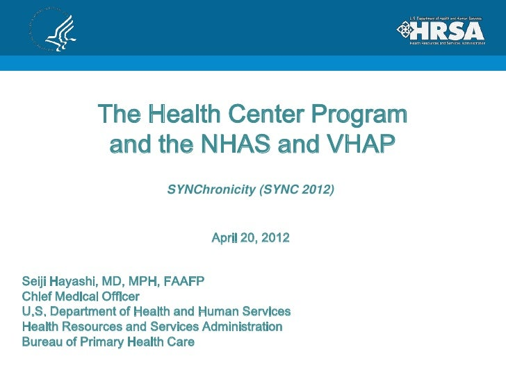 The Health Center Program             and the NHAS and VHAP                       SYNChronicity (SYNC 2012)               ...