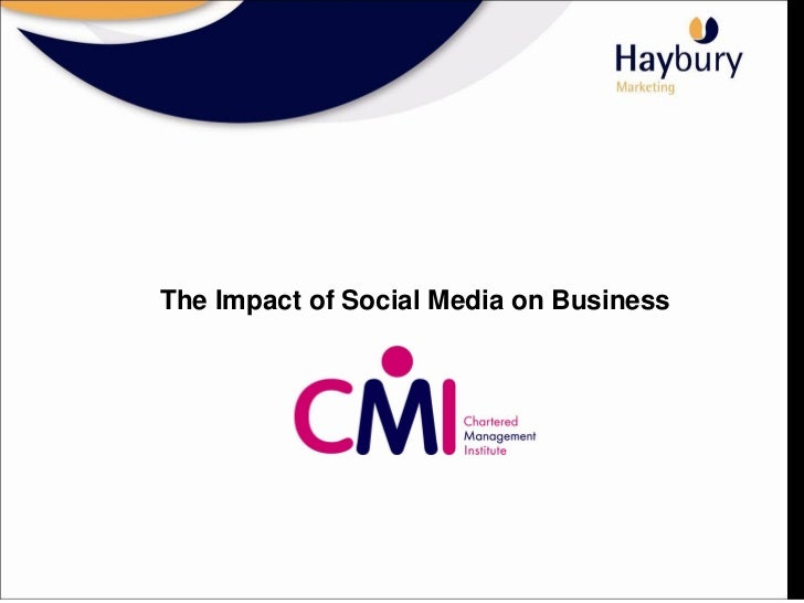 The Impact of Social Media on Business               #CMINI