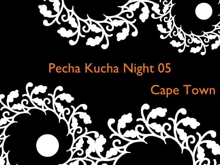 Pecha Kucha Night 05 Text Cape Town