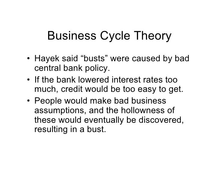 the life of friedrich hayek and the business cycle Review of friedrich hayek: a biography by alan ebenstein (new york: palgrave, st hayek's life and work as an economist who became internationally renowned as the leading expositor of the austrian theory of the business hayek's business cycle framework was even adapted by.