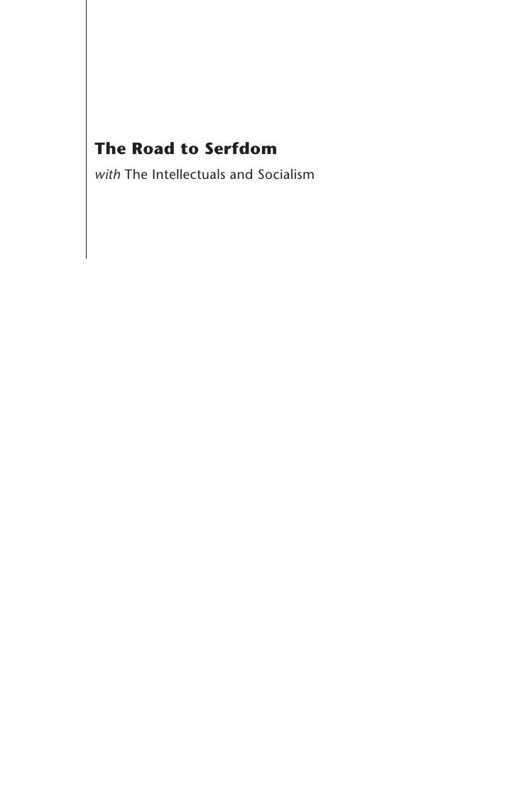 The Road to Serfdom with The Intellectuals and Socialism