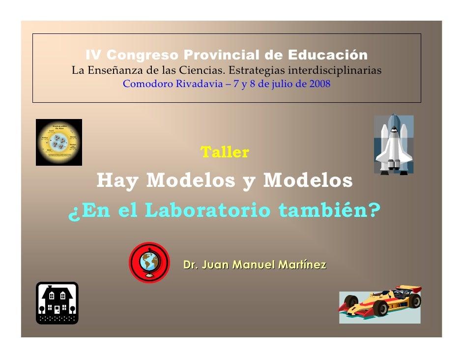 IV Congreso Provincial de Educación La Enseñanza de las Ciencias. Estrategias interdisciplinarias           Comodoro Rivad...