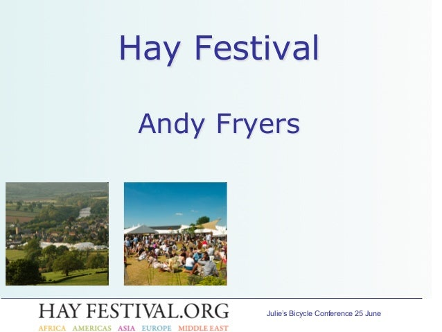 Julie's Bicycle Conference 25 June Hay Festival Andy Fryers