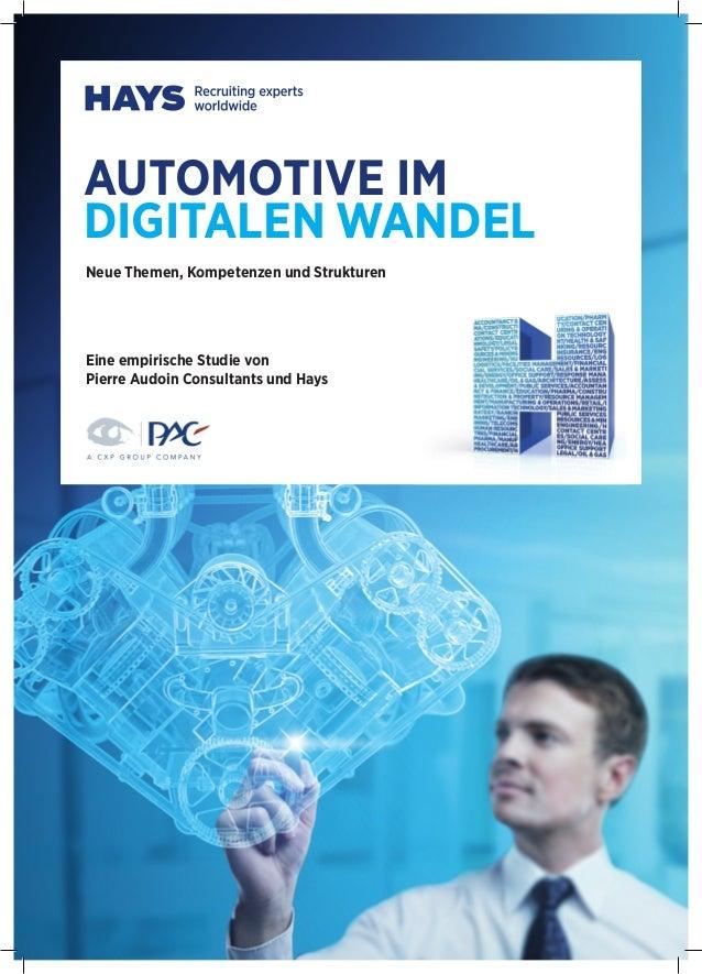 AUTOMOTIVE IM DIGITALEN WANDEL Neue Themen, Kompetenzen und Strukturen Eine empirische Studie von Pierre Audoin Consultant...