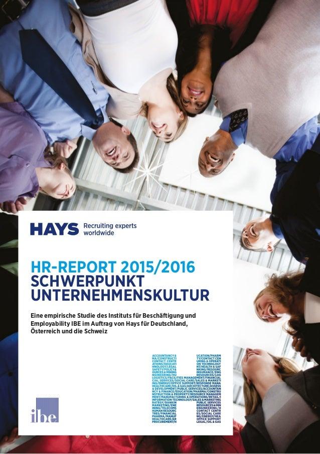 HR-REPORT 2015/2016 SCHWERPUNKT UNTERNEHMENSKULTUR Eine empirische Studie des Instituts für Beschäftigung und Employabilit...