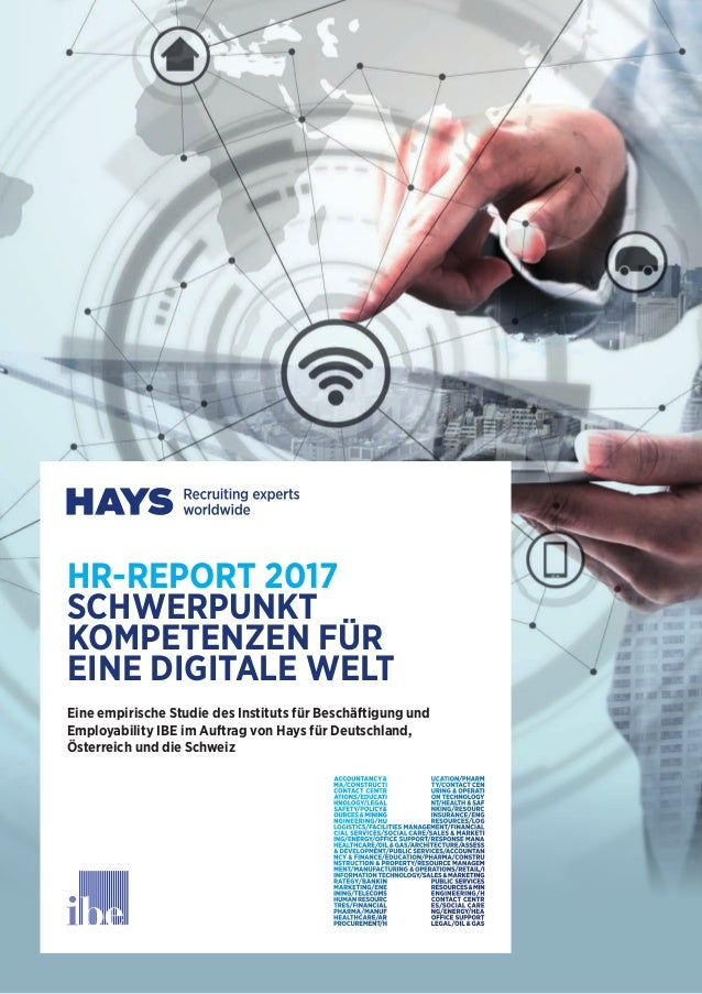 HR-REPORT 2017 SCHWERPUNKT KOMPETENZEN FÜR EINE DIGITALE WELT Eine empirische Studie des Instituts für Beschäftigung und E...