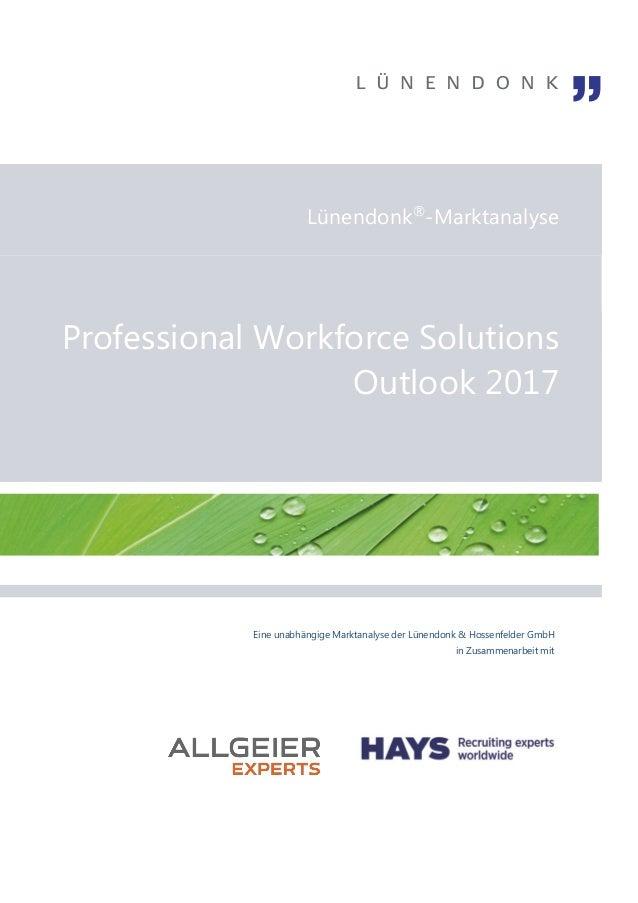 Eine unabhängige Marktanalyse der Lünendonk & Hossenfelder GmbH in Zusammenarbeit mit Lünendonk® -Marktanalyse Professiona...