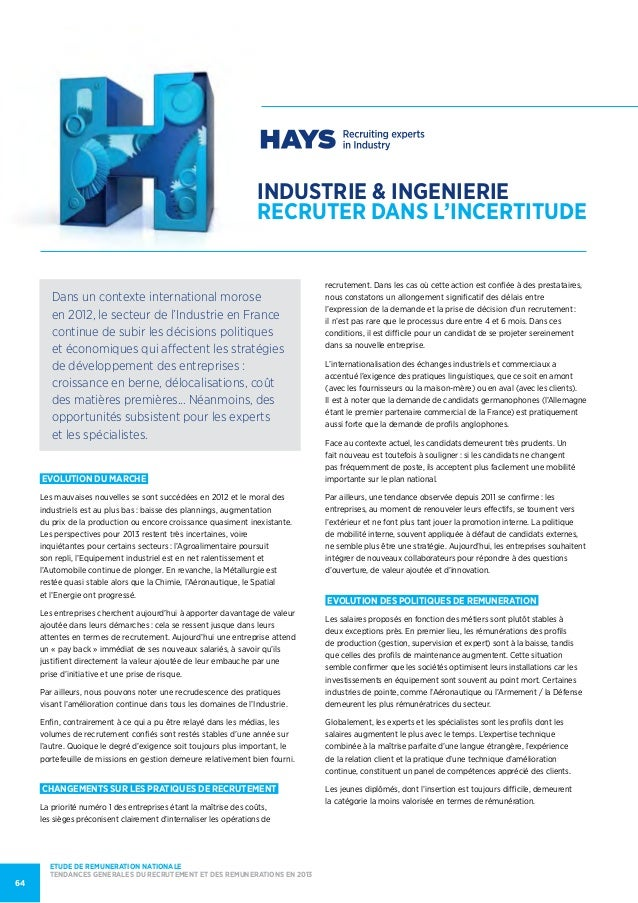 industrie & ingenierierecruter dans l'INCERTITUDEEVOLUTION DU MARCHELes mauvaises nouvelles se sont succédées en 2012 et l...