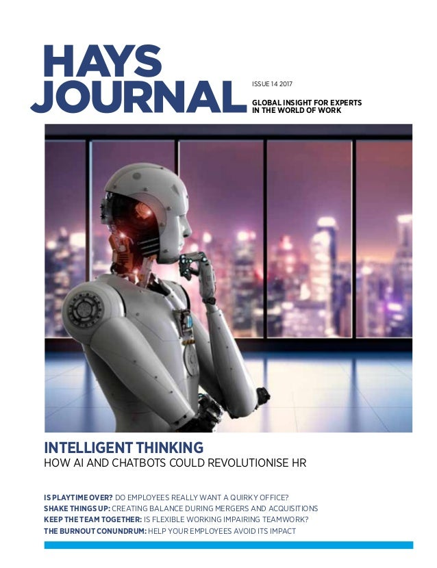 HAYSJOURNALISSUE14 haystalentsolutions.com INTELLIGENT It's more than a line on a logo. It's what we do. See how we can ad...
