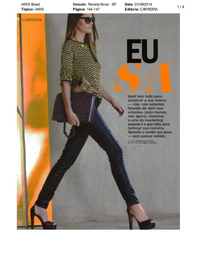 HAYS Brasil Veículo: Revista Nova - SP Data: 01/09/2014  Tópico: HAYS Página: 144-147 Editoria: CARREIRA  1 / 4