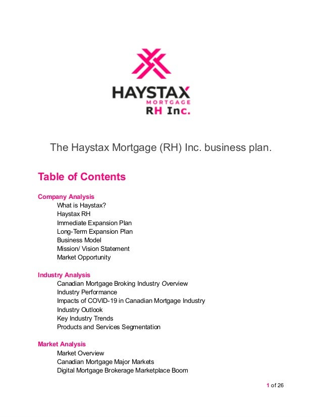 The Haystax Mortgage (RH) Inc. business plan. Table of Contents Company Analysis What is Haystax? Haystax RH Immediate Exp...