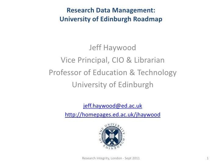 Jeff Haywood<br />Vice Principal, CIO & Librarian<br />Professor of Education & Technology<br />University of Edinburgh<br...