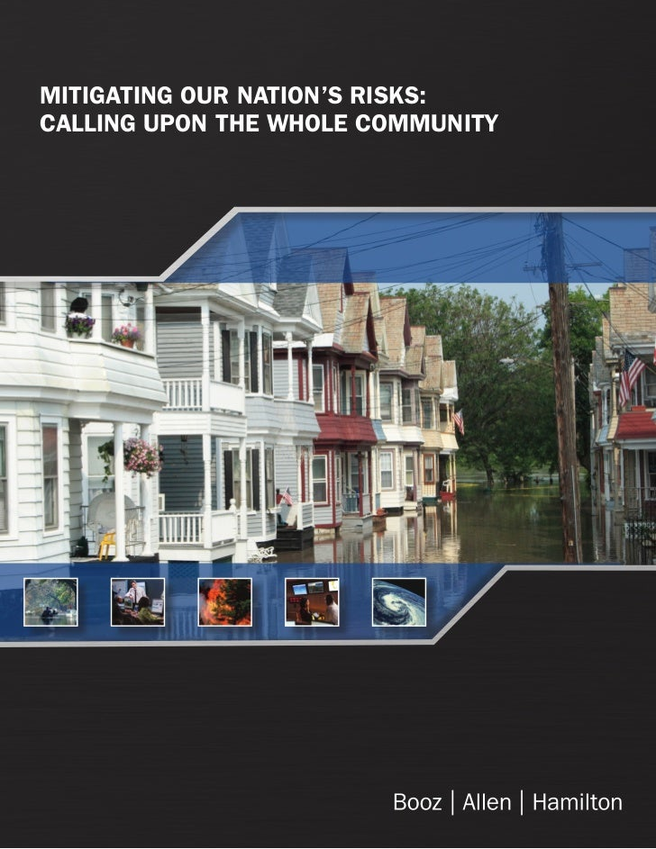 MITIGATING OUR NATION'S RISKS:CALLING UPON THE WHOLE COMMUNITY