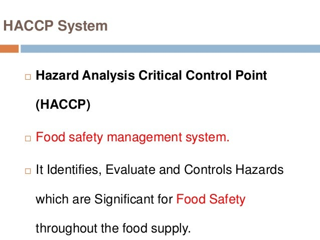 hazard analysis and critical control points 2 essay Haccp - food safety certification back to food (/ haccp - food safety certification (hazard analysis critical control point) mailing list sign up to our mailing list and be amongst the first to receive information about our white papers.
