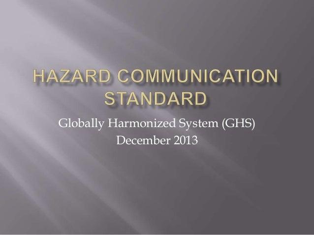 Globally Harmonized System (GHS) December 2013