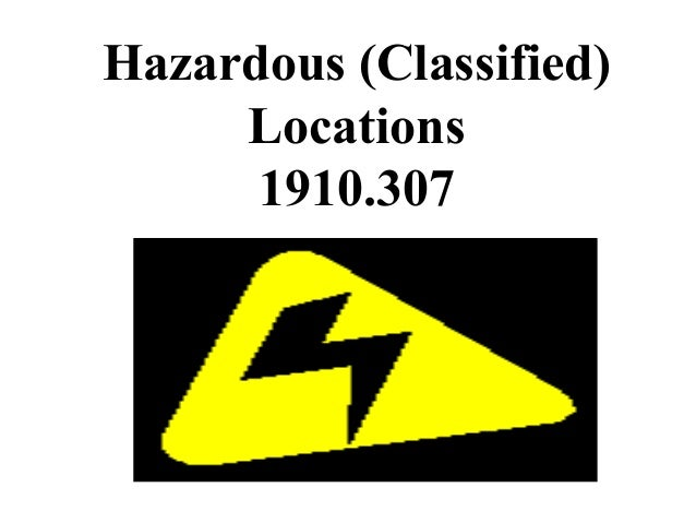 Hazardous (Classified) Locations 1910.307