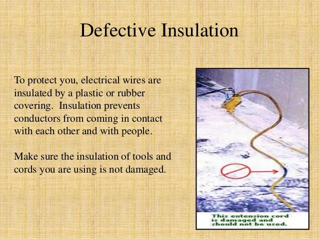 ... Circuits Receptacle type; 18. Defective Insulation To protect you electrical wires ...  sc 1 st  SlideShare : electrical wiring hazards - yogabreezes.com