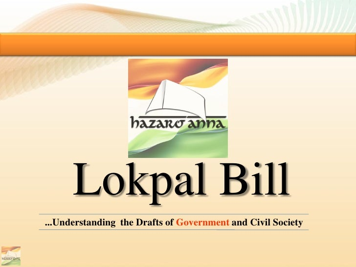 Lokpal Bill...Understanding the Drafts of Government and Civil Society