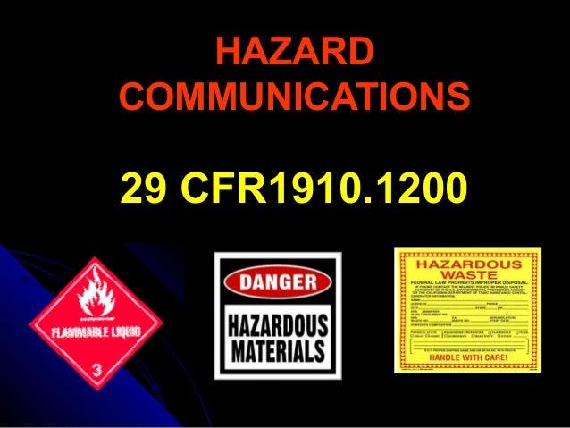 HAZARDHAZARD COMMUNICATIONSCOMMUNICATIONS 29 CFR1910.120029 CFR1910.1200