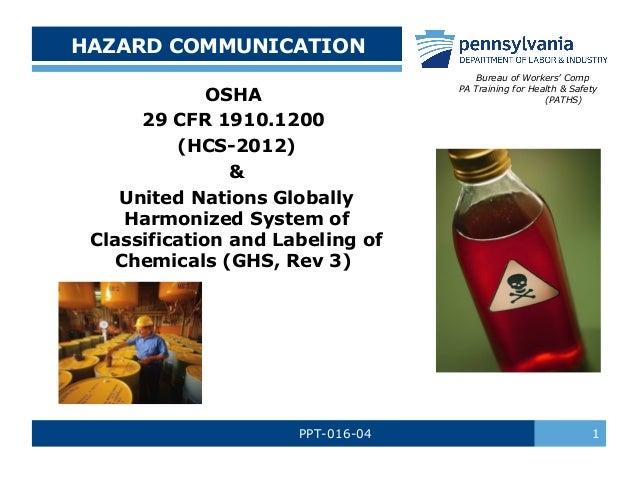 HAZARD COMMUNICATION OSHA 29 CFR 1910.1200 (HCS-2012) & United Nations Globally Harmonized System of Classification and La...
