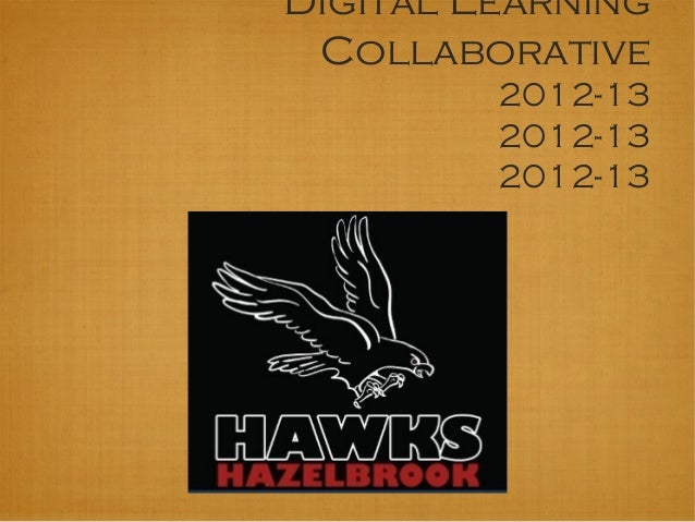 Digital LearningCollaborative2012-132012-132012-13