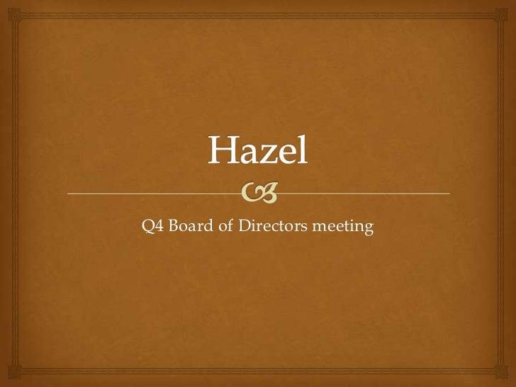 Q4 Board of Directors meeting