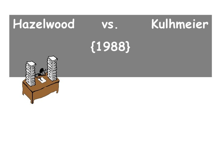 Hazelwood  vs.  Kulhmeier {1988}