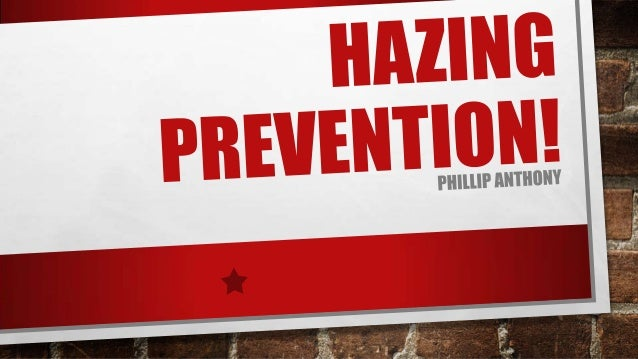 WHAT IS HAZING? Rituals and other activities involving harassment, abuse, or humiliation used as a way of initiation into ...