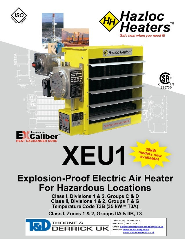 XEU1 Explosion-Proof Electric Air Heater For Hazardous Locations Class I, Divisions 1 & 2, Groups C & D Class II, Division...