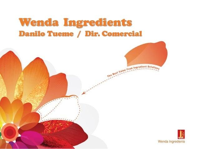 Wenda IngredientsDanilo Tueme / Dir. Comercial
