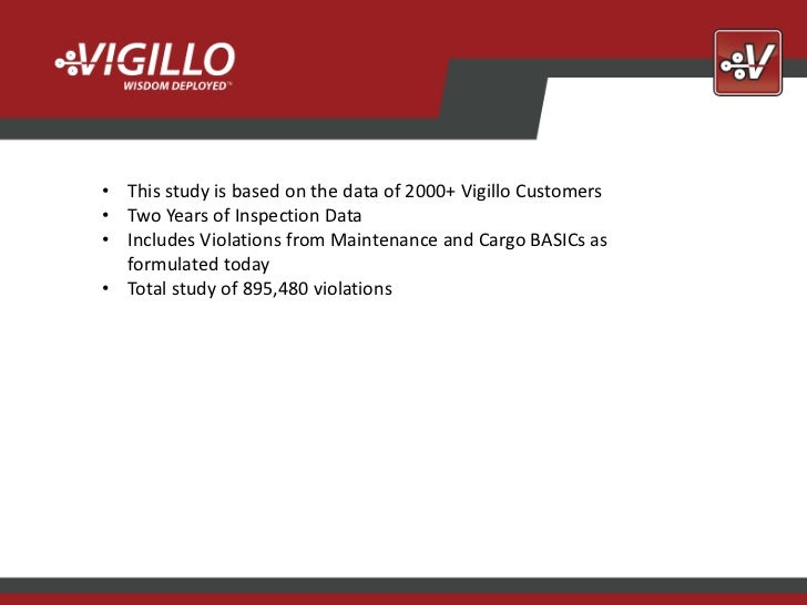 • This study is based on the data of 2000+ Vigillo Customers• Two Years of Inspection Data• Includes Violations from Maint...