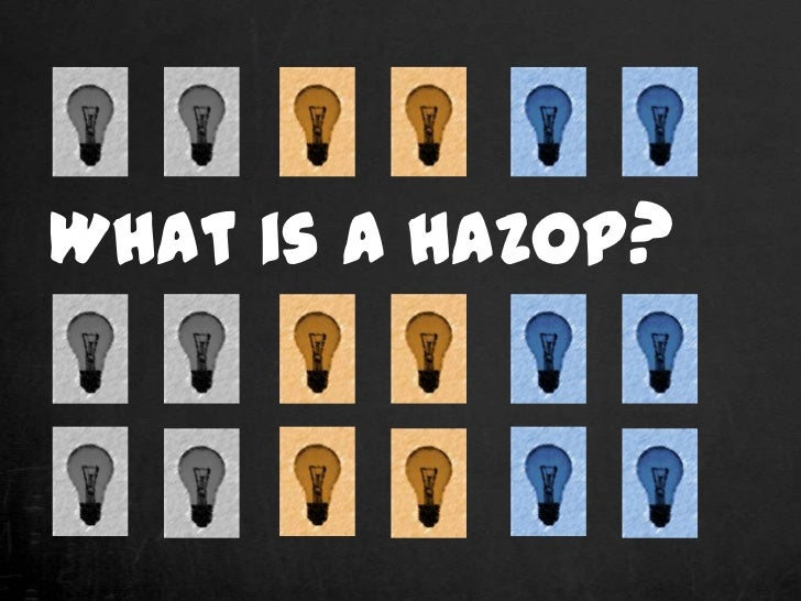What is a HAZOP?