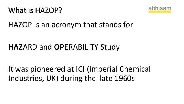 Hazard & Operability Study (HAZOP) - Cholarisk