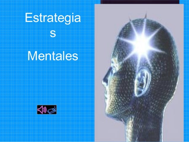 Estrategia  s  Mentales