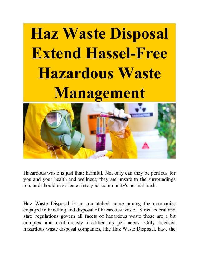Haz Waste Disposal Extend Hassel-Free Hazardous Waste Management