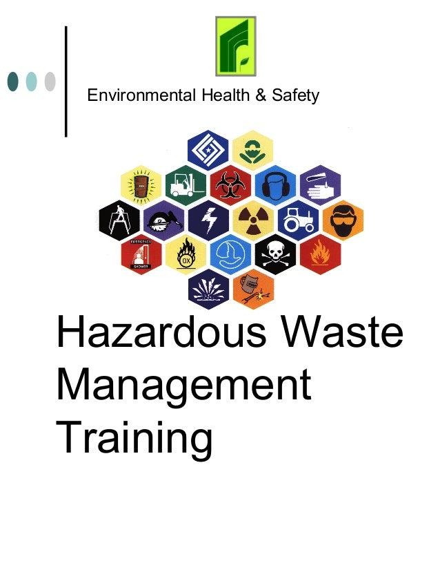 Haz wastetraining
