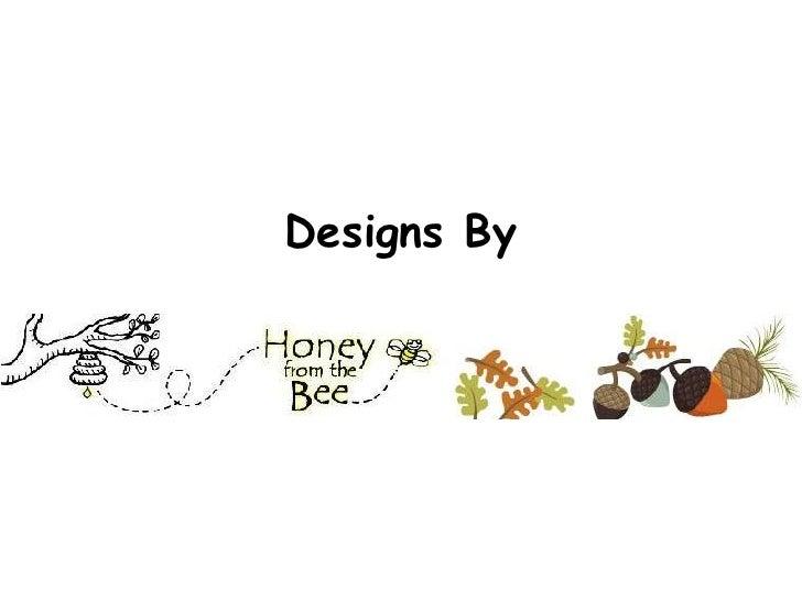 Designs By<br />